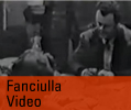 Fanciulla Video